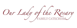 Our Lady of the Rosary Family Catechism Logo